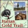 Italian Gold Trail